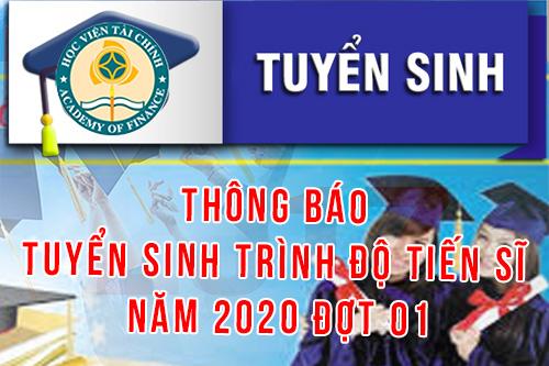 THÔNG BÁO TUYỂN SINH TRÌNH ĐỘ TIẾN SĨ ĐỢT 01 NĂM 2020